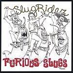Furious Slugs Slug Rider