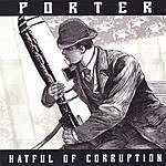 Porter Hatful Of Corruption