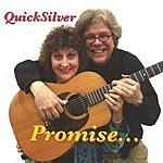 Quicksilver Promise...