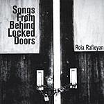 Roia Rafieyan Songs From Behind Locked Doors