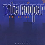 Tate Rooper Out Of Blue
