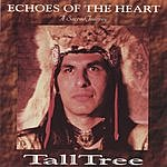 TallTree Echoes Of The Heart: A Sacred Journey