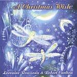 Lorraine Rousseau A Christmas Wish