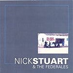 Nick Stuart & The Federales 24 Hour Security