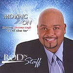 Rod N Staff Moving On