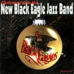 New Black Eagle Jazz Band Christmas With The New Black Eagle Jazz Band