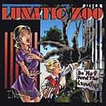 Lunatic Zoo Insanity