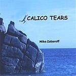 Mike Zabaroff Calico Tears