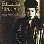 Rhonda Stakich There Were Years