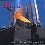Ritual Nothing Strange