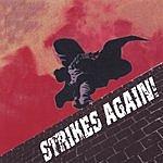 Strikes Again! S/T