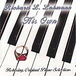 Richard L. Lahmann His Own