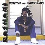 Rashani Positive And Progressive