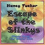 Nancy Tucker Escape Of The Slinkys