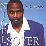 Nigel Soyer I Am Here
