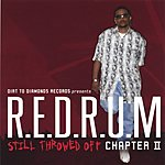 Redrum Still Throwed Off!: Chapter 2