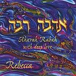 Rebecca Ahavah Rabah - With Deep Love