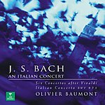 Olivier Baumont An Italian Concert: Six Concertos After Vivaldi