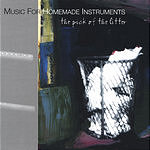 Music For Homemade Instruments The Pick Of The Litter
