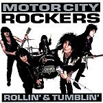 Motor City Rockers Rollin' & Tumblin'