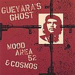 Mood Area 52 Guevara's Ghost