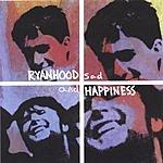 Ryanhood Sad And Happiness