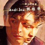 Andy Lau Yi Ge Ren De Gan Jue