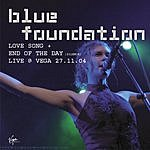 Blue Foundation End Of The Day (Silence)