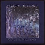 Spooky Actions Quartet For The End Of Time