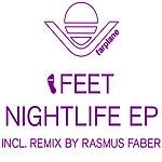 Feet Nightlife EP