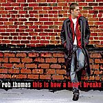 Rob Thomas This Is How A Heart Breaks (Single)