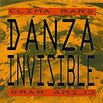 Danza Invisible Clima Raro