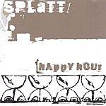 Splatt Happy Hour
