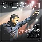 Cheb Mami Live 2004