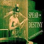 Spear Of Destiny Loadestone