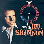 Del Shannon 1,661 Seconds With Del Shannon