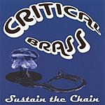 Critical Brass Sustain The Chain
