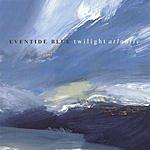 Eventide Blue Twilight Atlantic