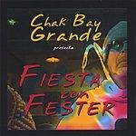Chak Bay Grande Fiesta Con Fester