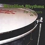 Daniel S. Carvalho Brazilian Rhythms For Dancers Vol.1