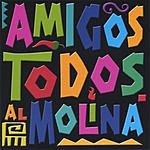 Al Molina Amigos Todos