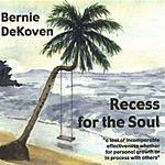 Bernie DeKoven Recess For The Soul