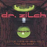 Dr. Zilch A Little Taste Of Hell Vol.1 - 'The Way Down'