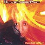 Marta G. Wiley Heavens Coming Down