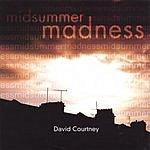 David Courtney Midsummer Madness