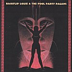 The Aqua Velvets Backflip Louie And The Pool Party Pagans
