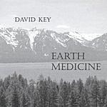 David Key Earth Medicine