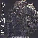DieMazz In Shatter'd Innocence