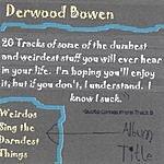 Derwood Bowen Weirdos Sing The Darndest Things