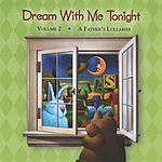 Gene Miller Dream With Me Tonight, Vol.2: A Father's Lullabies
